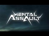 Mental Assault - Pandora's Box (Official Live Cut)