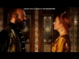 «شХюррем и Сулейман ش» под музыку Алла Пугачева - Не отрекаются любя. Picrolla