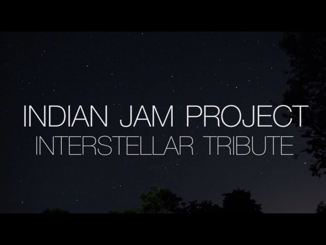 Interstellar Theme Music (Indian Version) | Tushar Lall | The Indian Jam Project