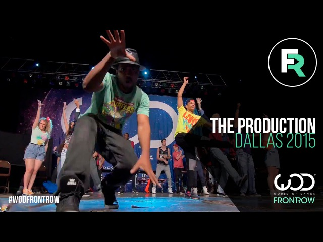 The Production | World of Dance Dallas 2015 | FRONTROW | WODDALLAS2015