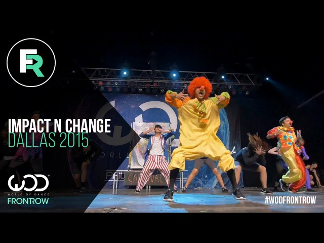 Impact 'N' Change | 3rd Place Junior Division | FRONTROW | World of Dance Dallas 2015 WODDALLAS2015