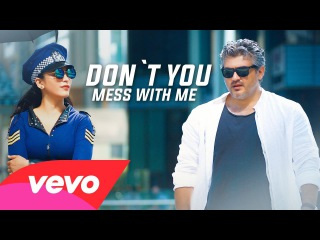 Vedalam - Dont You Mess With Me Lyric | Ajith Kumar, Shruti Haasan | Anirudh