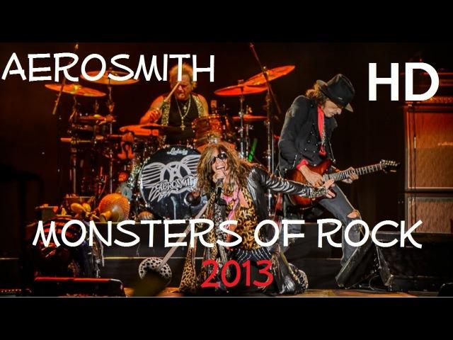 Aerosmith - Monsters Of Rock Festival 2013 - Full Concert - HD