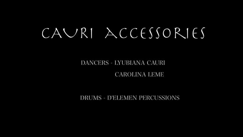 CAURI Accessories. DANCE in JUNGLE part 1.