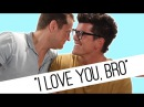 """Guys Tell Their Friends """"I Love You"""" For The First Time"""