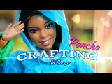 Crafting on the go: How to Make a Doll Poncho