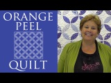 The Orange Peel Quilt Easy Quilting Tutorial with Jenny Doan of Missouri Star Quilt Co