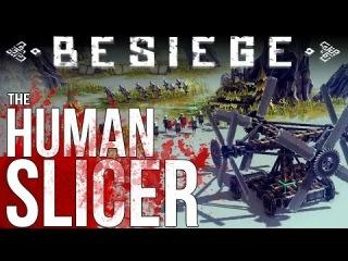 Besiege Gameplay Part 3 - The Human Meat Grinder - Catapult, Grinder - Let's Play Besiege