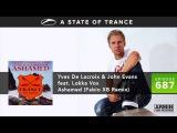 ASOT 687 World Premiere - Yves de Lacroix &amp John Evans feat  Lokka Vox - Ashamed (Fabio XB Remix)