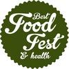 """Фестиваль здорової їжі """"Best Food Fest"""""""