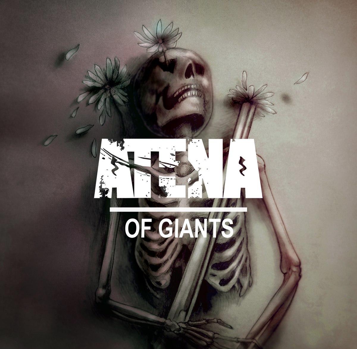Atena - Of Giants (2013)
