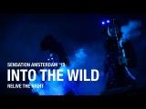 Sensation Amsterdam 2013 'Into The Wild' post event movie