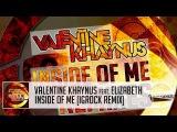 Valentine Khaynus feat. Elizabeth - Inside Of Me (IgRock Remix) [Aeternum Records]