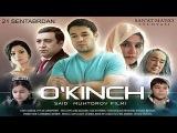 Okinch / Укинч (Ozbek kino 2014)