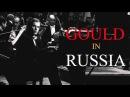 Glenn Gould in Russia 1957 Bach Beethoven Berg Webern Krenek