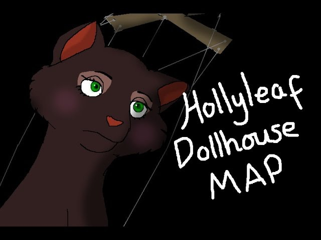 Hollyleaf Dollhouse Complete MAP
