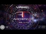 Yahel  ArchiTech Full Album Live Mix