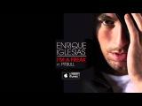 Enrique Iglesias - I'm A Freak feat. Pitbull (Official Audio)