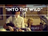 LP - Into The Wild Official Music Video