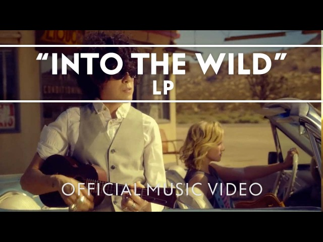 LP Into The Wild Official Music Video