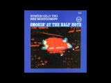 Wynton Kelly trio, Wes Montgomery - Smokin' at the half note Full album