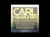 Carl Hanaghan Feat. LaShonda - Mojitos &amp Sunshine (Original Mix)