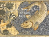 Miles Davis &amp Gil Evans Orchestra - It Ain't Necessarily So