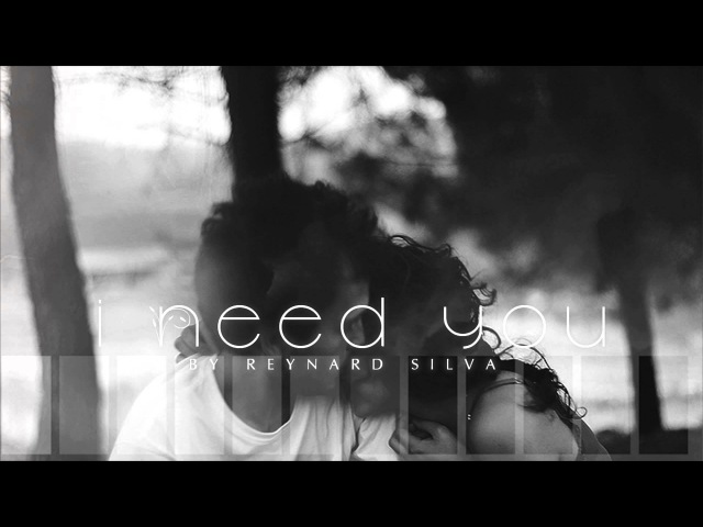 Reynard Silva - I Need You