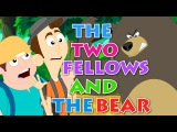 Story Time - The Two Fellows and the Bear  Aesop's Fables Animated stories from Kids TV