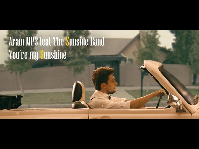 Aram MP3 feat The Sunside Band You're My Sunshine