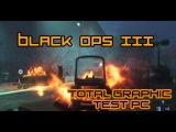 Call of Duty Black Ops 3 First look Graphic test [ULTRA]
