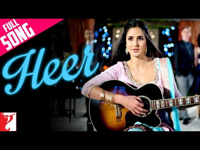 Heer - Full Song   Jab Tak Hai Jaan   Shah Rukh Khan   Katrina Kaif   Harshdeep Kaur   A. R. Rahman