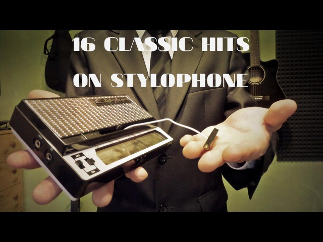 16 Classic Hits On Stylophone