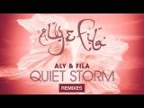 Aly &amp Fila feat. Sue McLaren - Quiet Storm (Aly &amp Fila Club Mix)