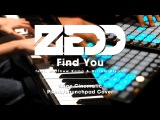 Zedd - Find You (Exige Piano &amp Launchpad Cover) feat. Matthew Koma &amp Miriam Bryant