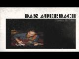 Dan Auerbach - Keep It Hid (2009) Full Album