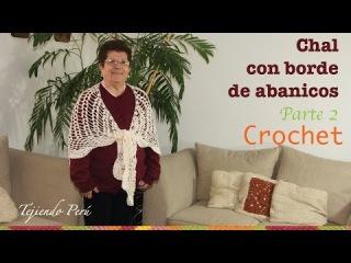 Chal triangular o punta calada con borde de abanicos tejida a crochet (Parte 2)