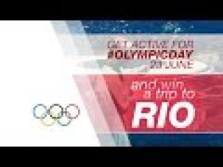 Get Active and Win a Trip to Rio | Olympic Day 2015