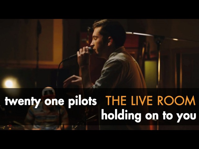 Twenty one pilots - Holding On To You captured in The Live Room