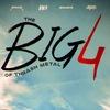 The Big 4 - Metallica, Slayer, Megadeth, Anthrax