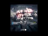 Mind Over Matter - Timaya Ft. D'banj Official Timaya