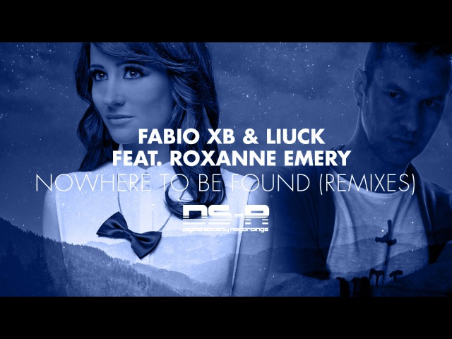 Fabio XB Liuck feat. Roxanne Emery - Nowhere To Be Found (Marell Remix) [Available 12.08.2016]