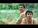 Esim qursin (o'zbek film)   Эсим курсин (узбекфильм)