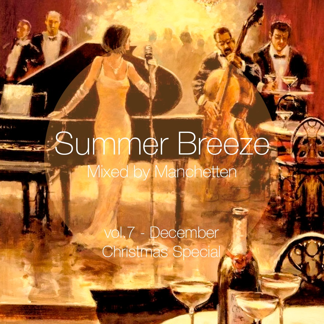 Summer Breeze vol.7 - Christmas Special