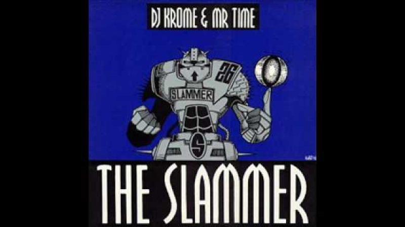 Krome time - the slammer