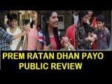 Prem Ratan Dhan Payo Public Review / Reaction