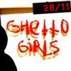 GHETTO GIRLS ■ 28/11 - Capella, СПб