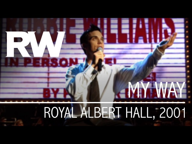 Robbie Williams | My Way | Live At The Albert 2001