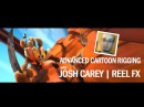 ANOMALIA 2013 Advanced Cartoon Rigging with Josh Carey [REEL FX]
