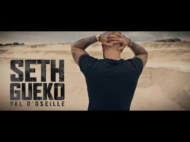 Seth Gueko Val d'Oseille Clip Officiel